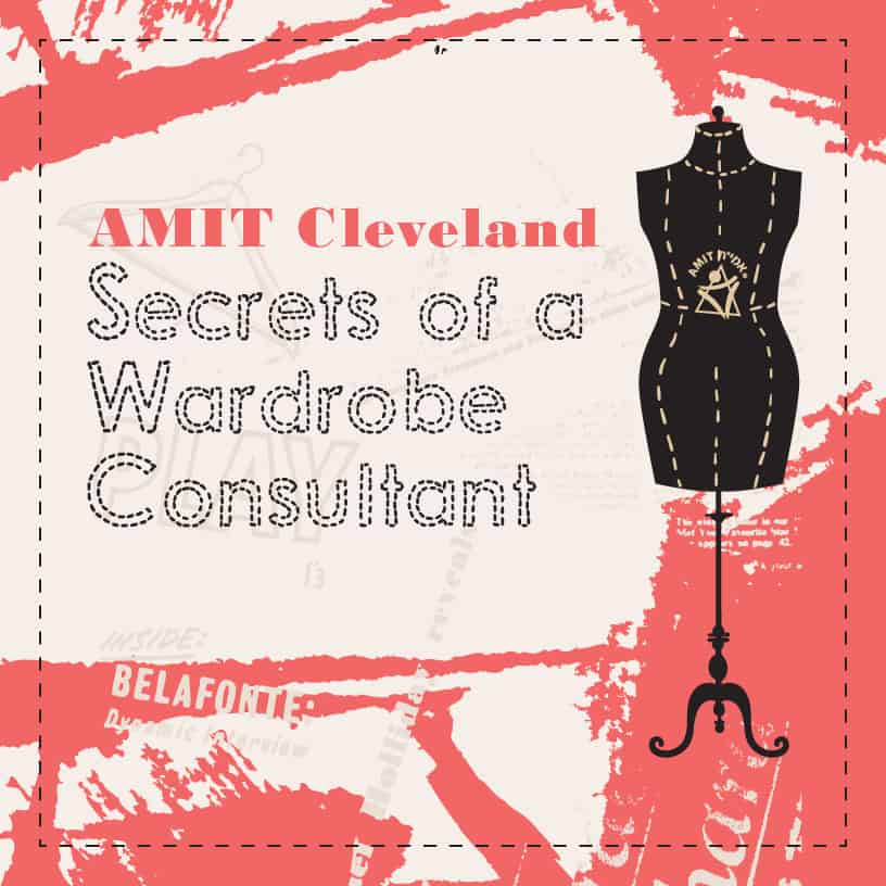 AMIT Cleveland Secrets of a Wardrobe Consultant