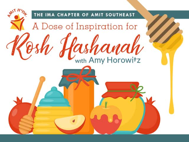 AMIT Southeast A Dose of Inspiration for Rosh Hashanah